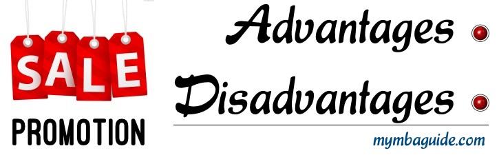 Sales Promotion - Advantages and Disadvantages