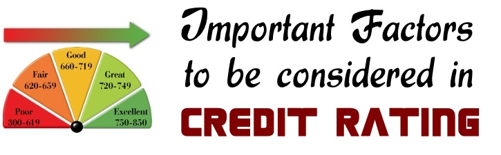 Important Factors to be considered in Credit Rating