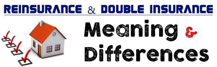 Reinsurance & Double Insurance