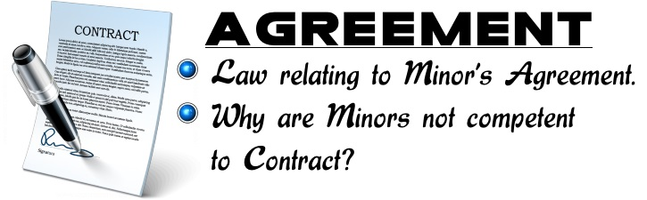 Law relating to Minor's Agreement