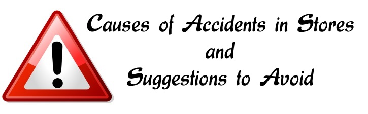 Causes of Accidents in Stores and Suggestions to Avoid
