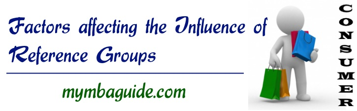 Factors affecting the Influence of Reference Groups