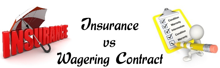 Insurance vs Wagering Contract