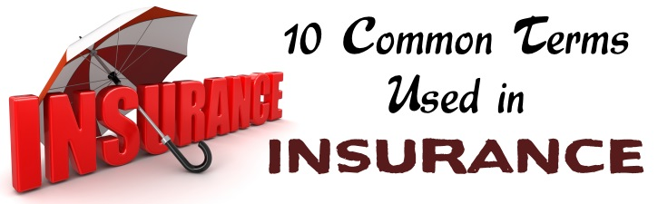 Common Terms used in Insurance