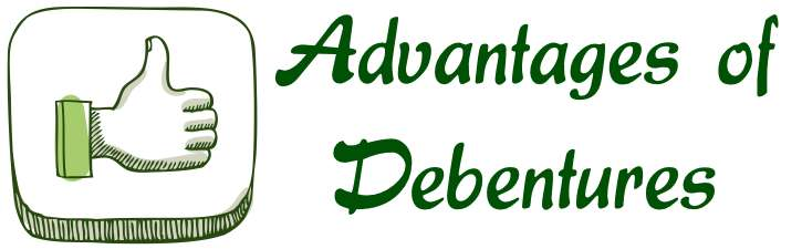 advantages and disadvantages of debentures