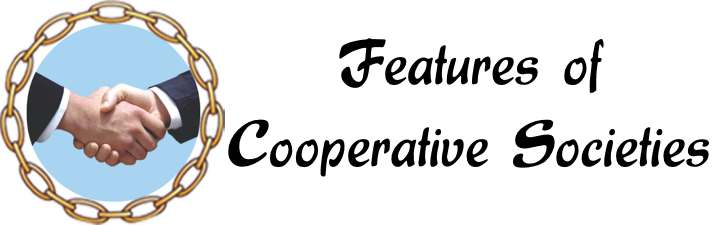 Features of Cooperative Societies