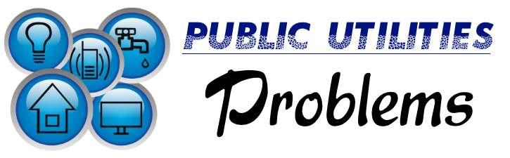 Public Utilities - Problems
