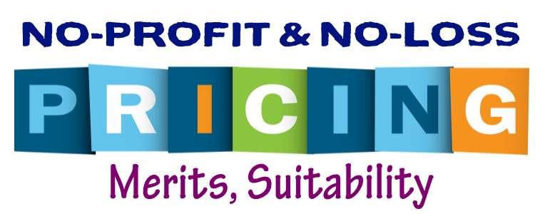 No-Profit and No-Loss Pricing
