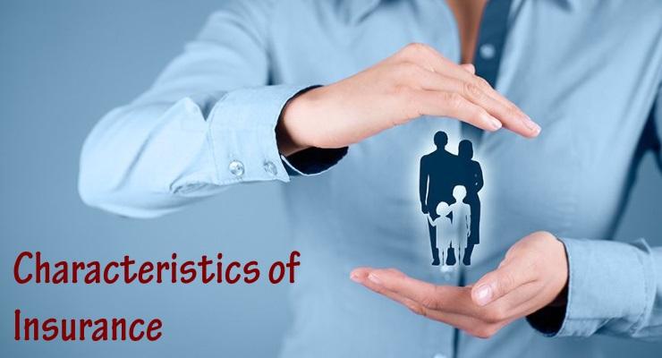 Characteristics of Insurance