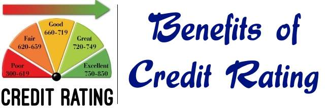 Benefits of Credit Rating